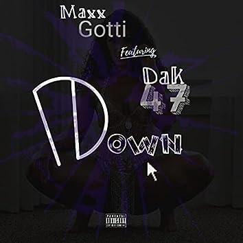 Down (feat. Maxx Gotti)