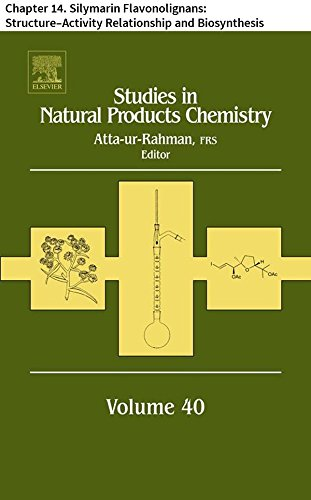 Studies in Natural Products Chemistry: Chapter 14. Silymarin Flavonolignans: Structure–Activity Relationship and Biosynthesis (English Edition)