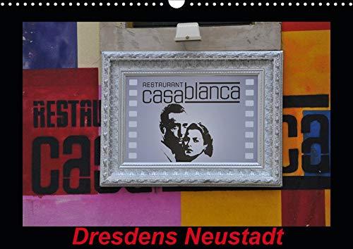 Dresdens Neustadt (Wandkalender 2020 DIN A3 quer): Graffits und Hausansichten in Dresdens Neustadt (Monatskalender, 14 Seiten ) (CALVENDO Orte)