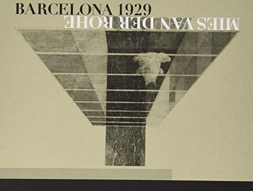 Mies van der Rohe - Barcelona -1929