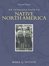 Introduction to Native North America, An (2nd Edition)