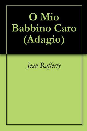 O Mio Babbino Caro (Adagio Book 1) (English Edition)