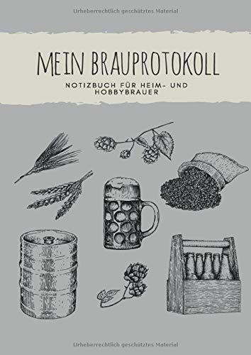 Mein Brauprotokoll Notizbuch für Heim- und Hobbybrauer: Detaillierte Brauprotokolle zum Ausfüllen | Großzügiges DIN A4 Format | 104 Seiten für 50 Sude ... durch Brauprozess | Geschenk für Bierbrauer