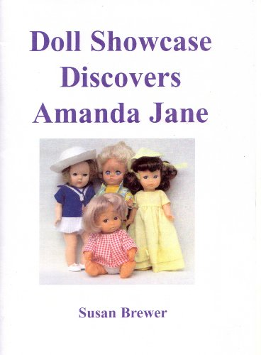 Doll Showcase Discovers Amanda Jane (English Edition)