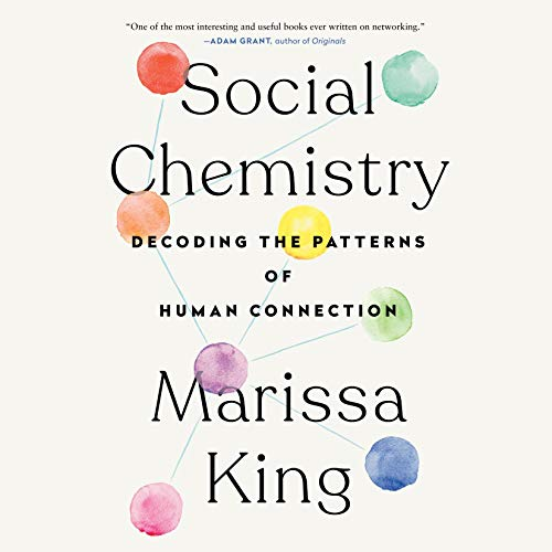 Social Chemistry Audiobook By Marissa King cover art