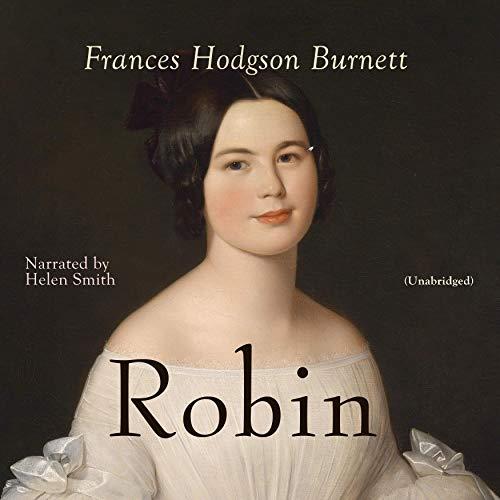Robin Audiobook By Frances Hodgson Burnett cover art