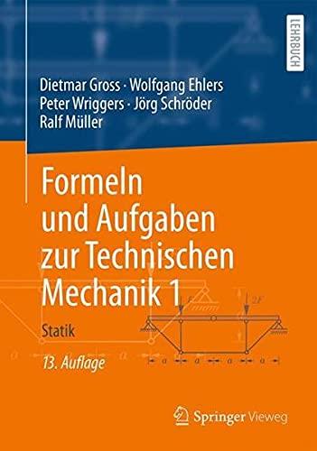 Formeln und Aufgaben zur Technischen Mechanik 1: Statik (German Edition)
