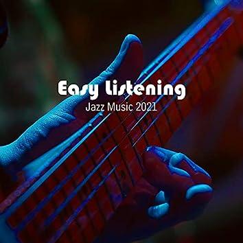 Easy Listening Jazz Music 2021