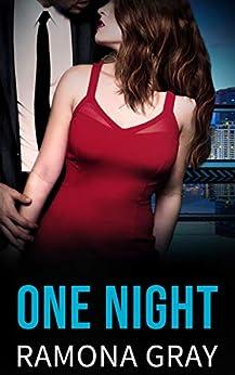 One Night by [Ramona Gray]