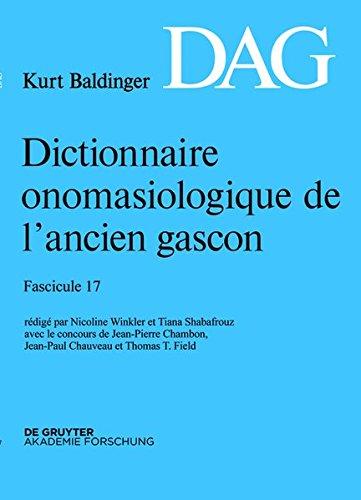 Dictionnaire onomasiologique de l'ancien gascon (DAG). Fasicule 17
