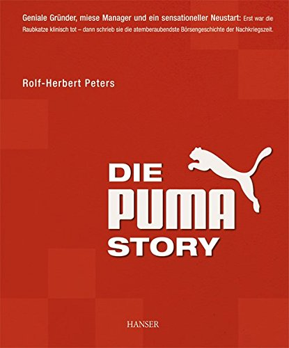 Peters Rolf-Herbert, Die Puma-Story.