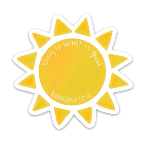 Christian faith stickers about God, Jesus, scripture | Cling to what is good sunshine sticker | Waterproof, vinyl decals for a hydro flask, laptop, Bible journal