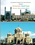 Armenia And Iran (A Comparative Display of Art and Architecture)