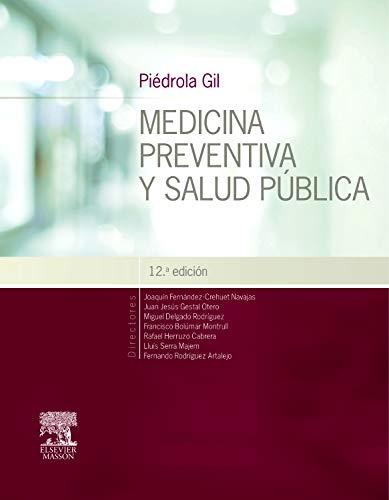 Piédrola Gil. Medicina Preventiva Y Salud Pública - 12ª