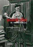 Les Seconds rôles du cinéma français: Grandeur et décadence