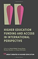 Higher Education Funding and Access in International Perspective (Great Debates in Higher Education)