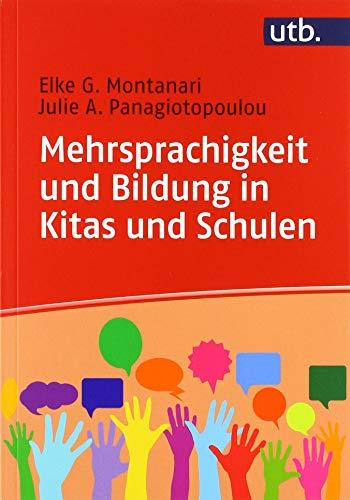 Mehrsprachigkeit und Bildung in Kitas und Schulen: Eine Einführung