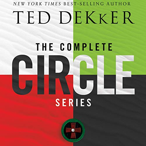 The Complete Circle Series Audiobook By Ted Dekker cover art