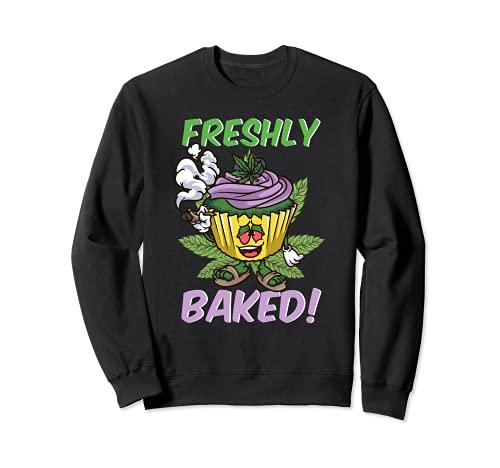 Freshly Baked | Funny Stoner Weed 420 Cupcake Cannabis THC Sweatshirt
