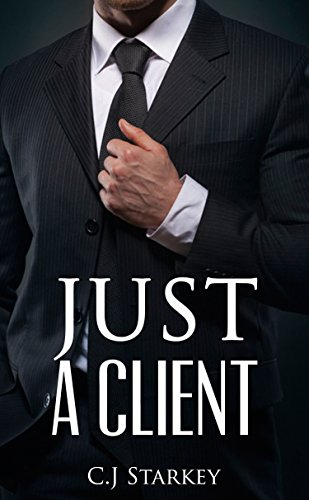 Office Romance: Just a Client (Millionaire Office Romance) (Contemporary Workplace Romance Short Stories) (English Edition)