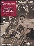 Coppi e Bartali. Gli eterni rivali. DVD. Con Libro [Import]