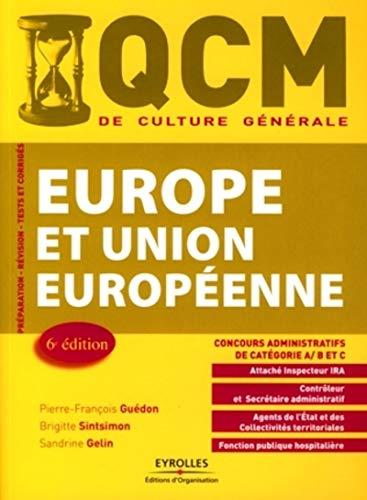 QCM Europe et Union européenne : concours administratifs de catégorie A, B et C