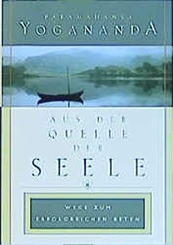 Aus der Quelle der Seele (In the Sanctuary of the Soul) (German Edition)