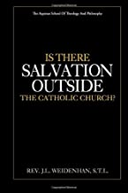 Is There Salvation Outside the Catholic Church?