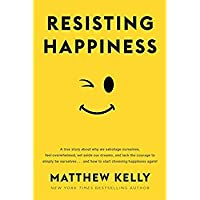 Resisting Happiness【洋書】 [並行輸入品]