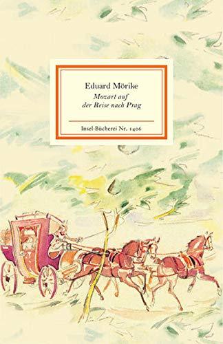 Mozart auf der Reise nach Prag (Insel-Bücherei)