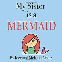 My Sister is a Mermaid (The Wonder Who Crew)