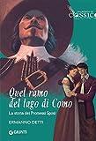 Quel ramo del lago di Como... La storia dei Promessi sposi