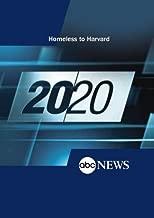 ABC News 20/20 Homeless to Harvard
