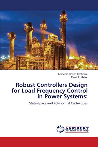 Robust Controllers Design for Load Frequency Control in Power Systems:: State-Space and Polynomial Techniques