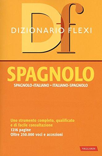 Dizionario flexi. Spagnolo-italiano, italiano-spagnolo