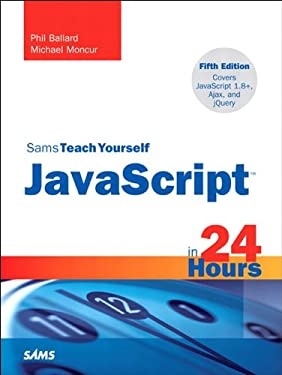 Sams Teach Yourself JavaScript in 24 Hours: Sams Teac Your Java 24 Hou_5