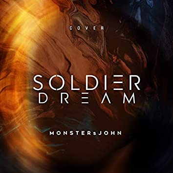 Soldier Dream (Cover)