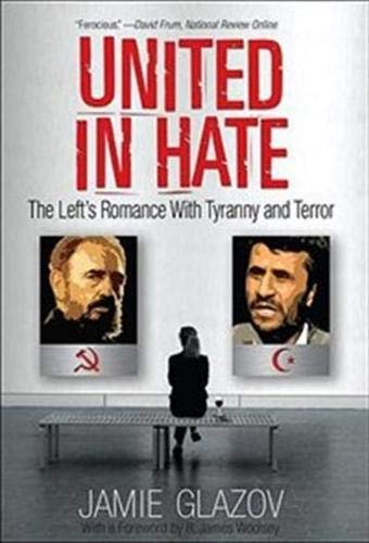 Image of United in Hate: The Left's Romance with Tyranny and Terror