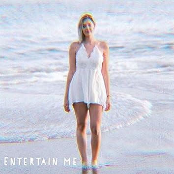 Entertain Me
