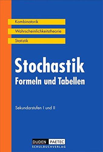 Duden Formeln und Tabellen - Mathematik: Stochastik: Kombinatorik - Wahrscheinlichkeitsrechnung - Statistik. Formelsammlung