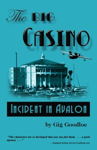 The Big Casino: Incident at Avalon