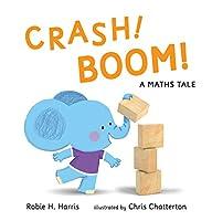 CRASH! BOOM!: A Maths Tale