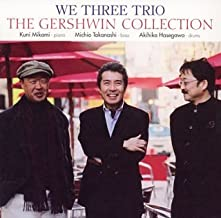 Gershwin Collection by We Three Trio (2006-02-22)