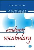 Academic Vocabulary - Yds / Lys / Kpss / Toefl / I;elts / Proficiency