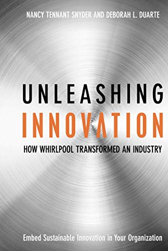 Unleashing Innovation : How Whirlpool Transformed an Industry