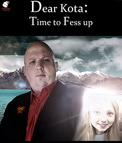 Dear Kota: Time to Fess up (English Edition)