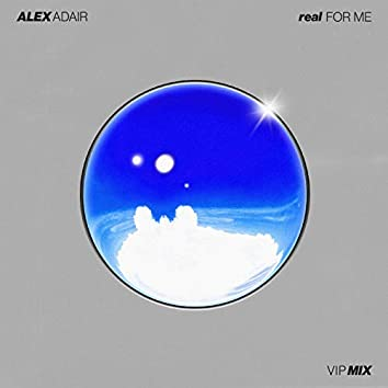 Real For Me (VIP Mix)