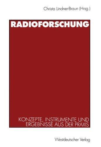 Radioforschung: Konzepte, Instrumente und Ergebnisse aus der Praxis (German Edition) (1998-01-01)