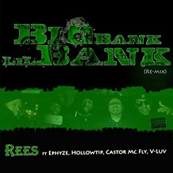 Big Bank (Remix) [feat. Ephyze, Hollow, Castor McFly & Vluv]