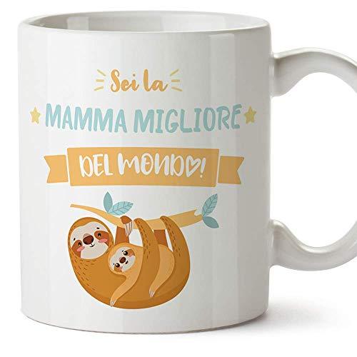Mugffins Tazza Mamma - Sei la Mamma Migliore del Mondo (Modello 3) - Idee Regali Originali Festa della Mamma